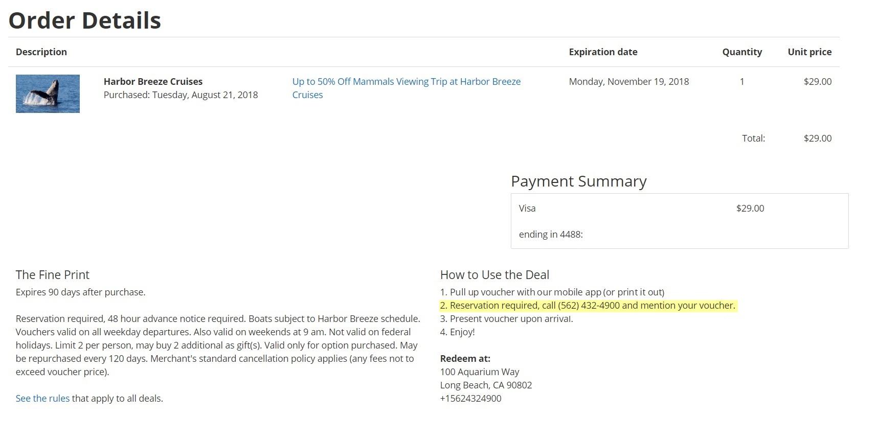 Я купила купон напоездку за29$. нем было написано, что нужно обязательно позвонить поуказанному номеру, чтобы зарегистрироваться наэкскурсию. Я нехотела звонить, поэтому написала им письмо ипопросила зарегистрировать меня беззвонка. Мне пошли навстречу