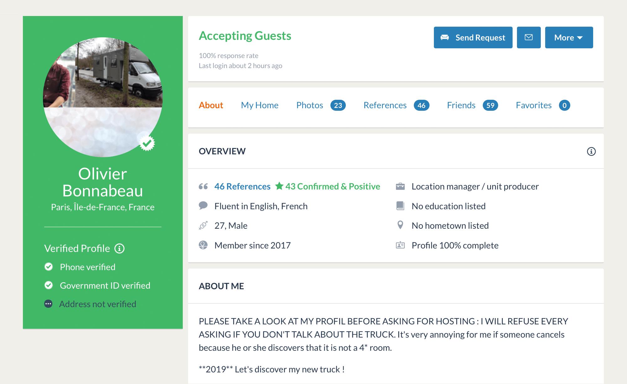 Оливье живет в грузовике — даже поставил его фото на аватарку. В анкете он пишет, что будет отклонять любую заявку безупоминания грузовика