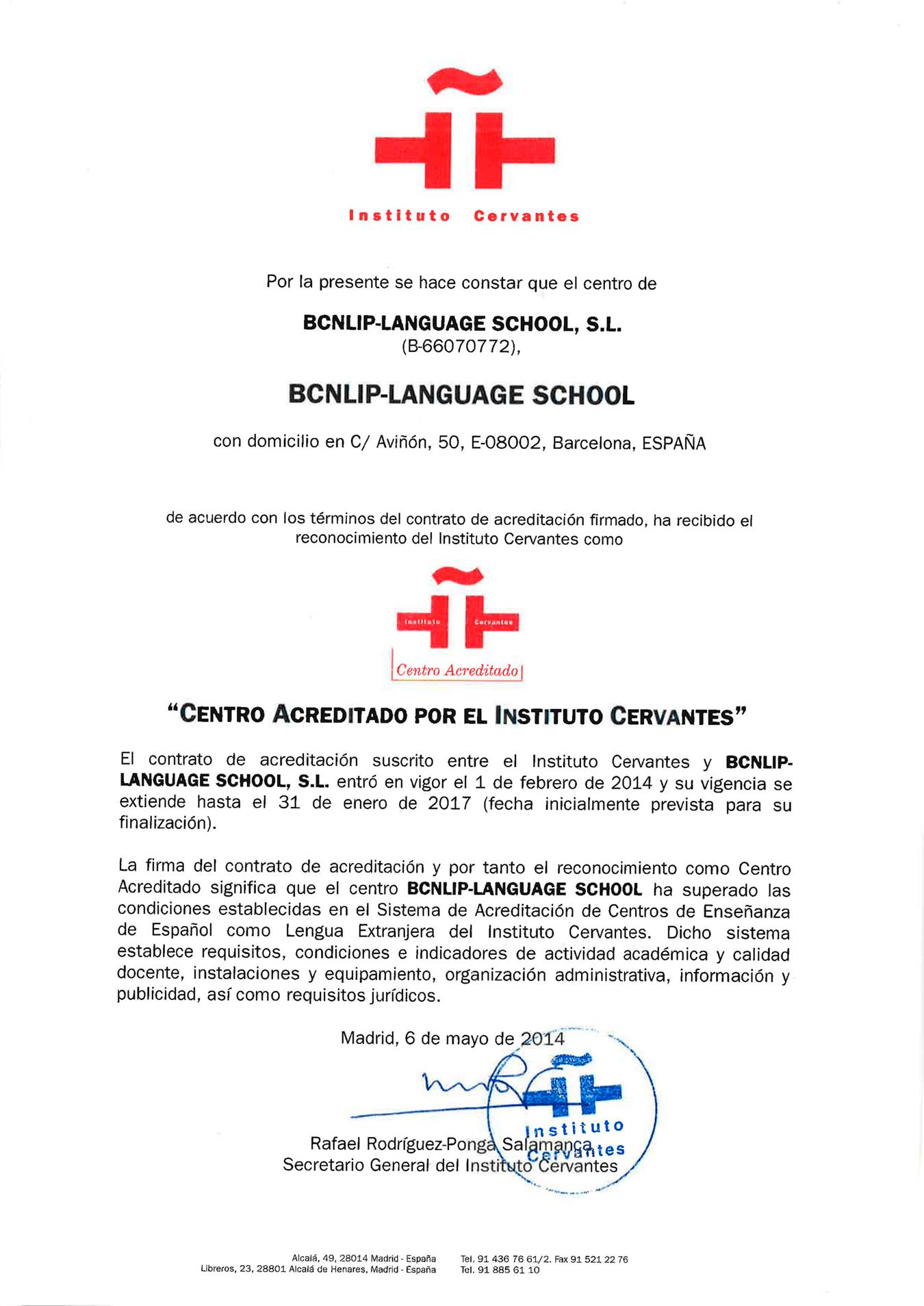 Документ, подтверждающий аккредитацию школы Институтом Сервантеса. Школа пришлет его вместе с пакетом документов на курс. У всех аккредитованных школ есть такой логотип на сайте