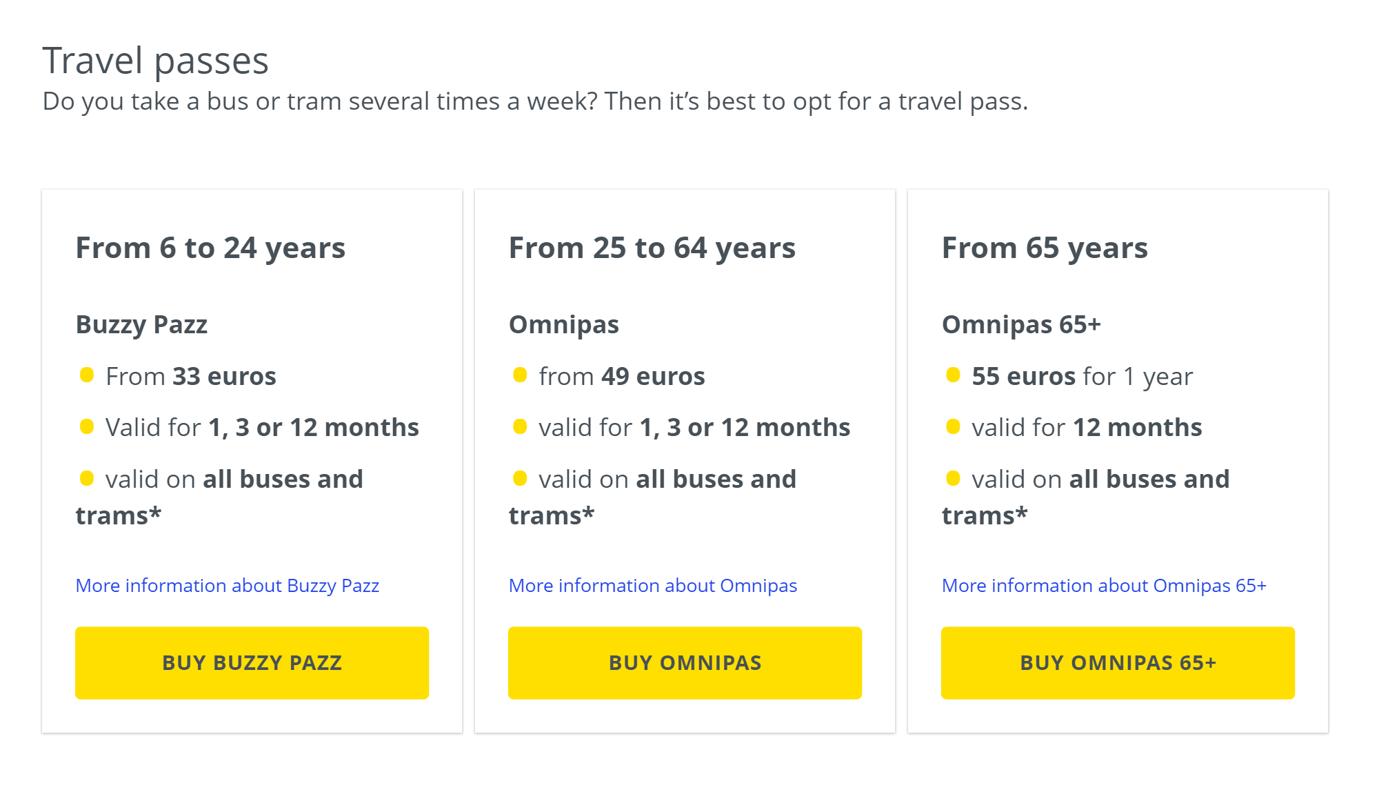 На сайте De Lijn цена на абонементы зависит от возраста покупателя. Для&nbsp;тех, кому 65 лет и больше, абонемент на год стоит всего 55€ (4303<span class=ruble>Р</span>)