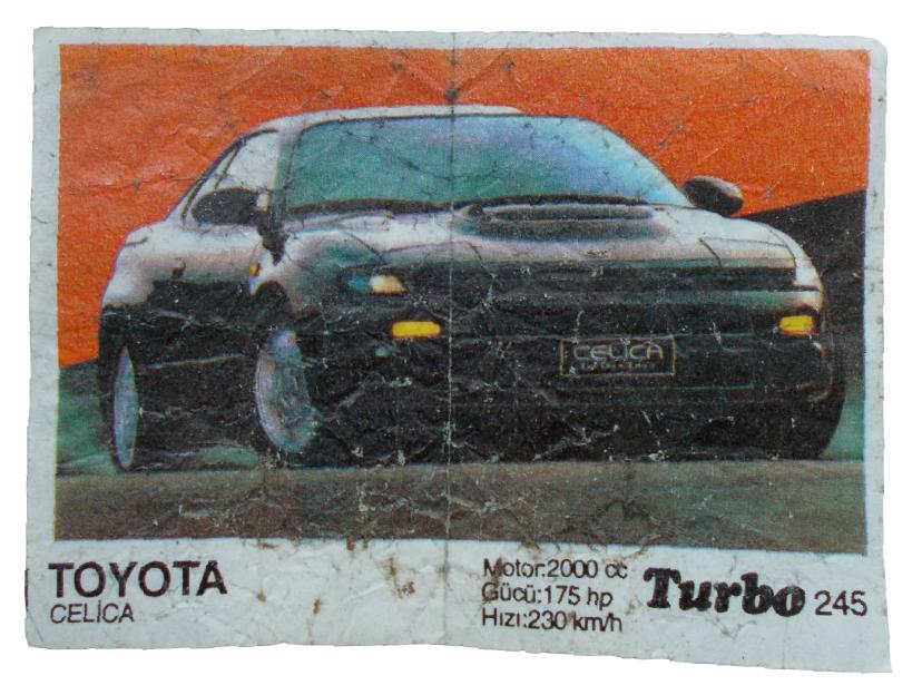 Как в «Турбо»: Тойота Селика. Можно даже найти модель помоложе, чем на вкладыше