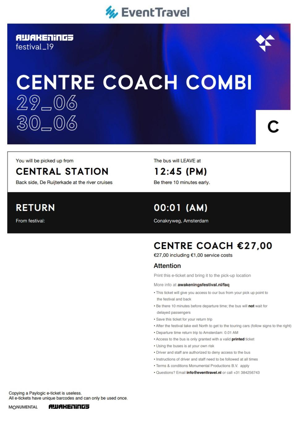 Электронный билет на фестивальный автобус, который отходит от Центрального вокзала Амстердама. Если опоздали на время, указанное в билете, то можно спокойно уехать на следующем автобусе