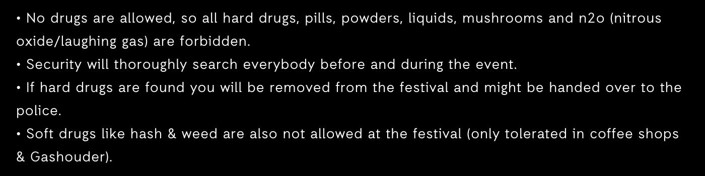 По правилам фестиваля если у посетителя обнаружат тяжелые наркотики, то вызовут полицию