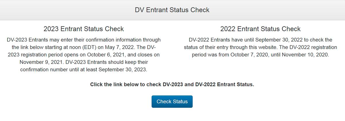 С мая 2022года будут результаты DV-2023, а те, кто принимал участие в DV-2022, до 30 сентября 2022 еще могут посмотреть статус своей анкеты