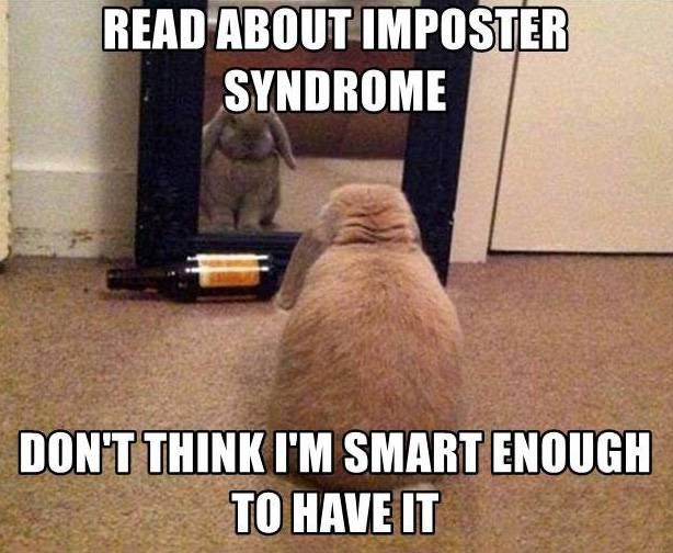 Перевод: «Прочитал просиндром самозванца. Не думаю, что я достаточно умен, чтобы иметь его»