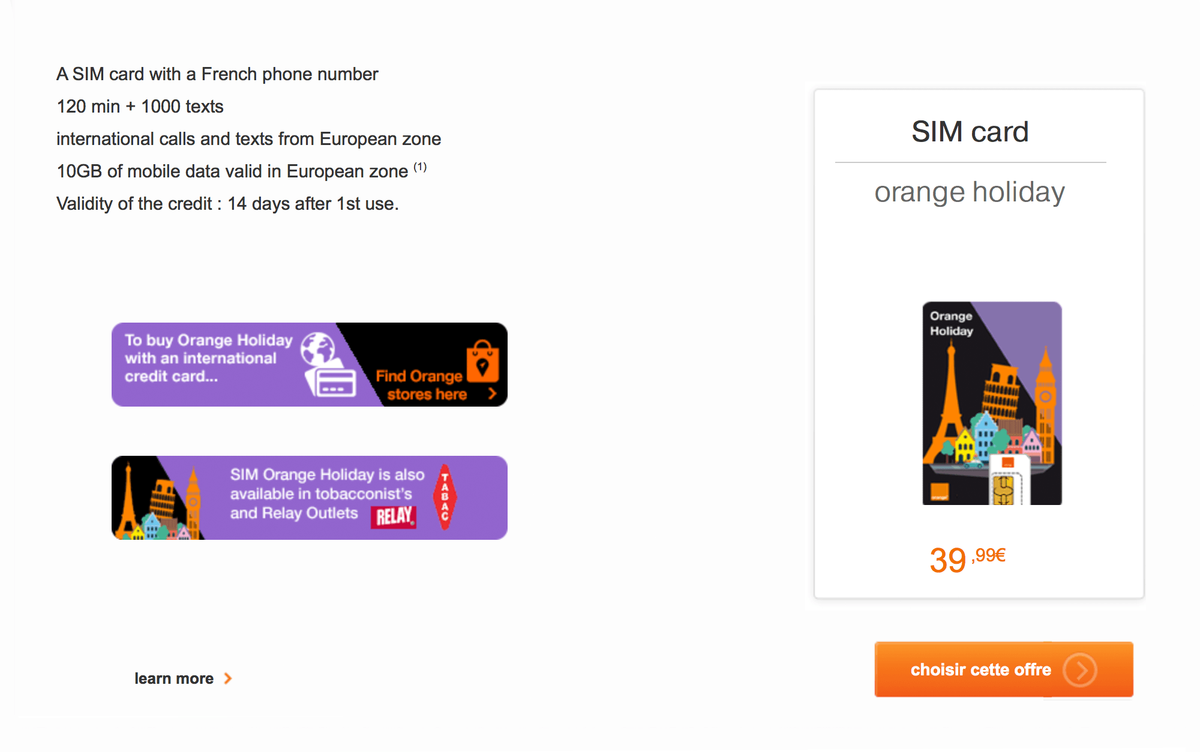 Оператор «Оранж» предлагает карту «Оранж-холидэй» за 39,99€ на 14 дней с 10 ГБ интернета в ЕС — пожалуй, наиболее интересное предложение для двухнедельной поездки