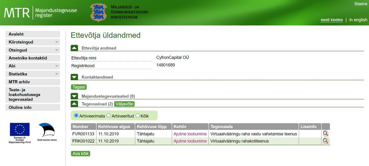 Сайт Министерства экономики и коммуникаций Эстонии подтверждает, что такое юрлицо в Эстонии зарегистрировано. Но действие лицензии приостановлено