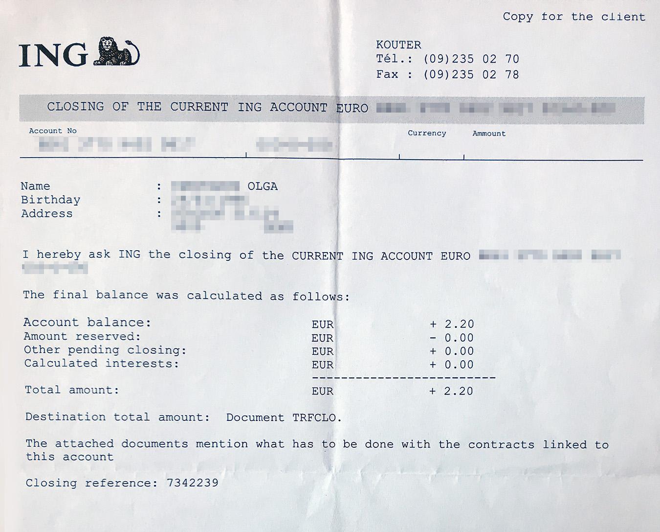 Когда я закрыла счет, остаток перевели на мой чешский евровый счет. Это заняло около недели