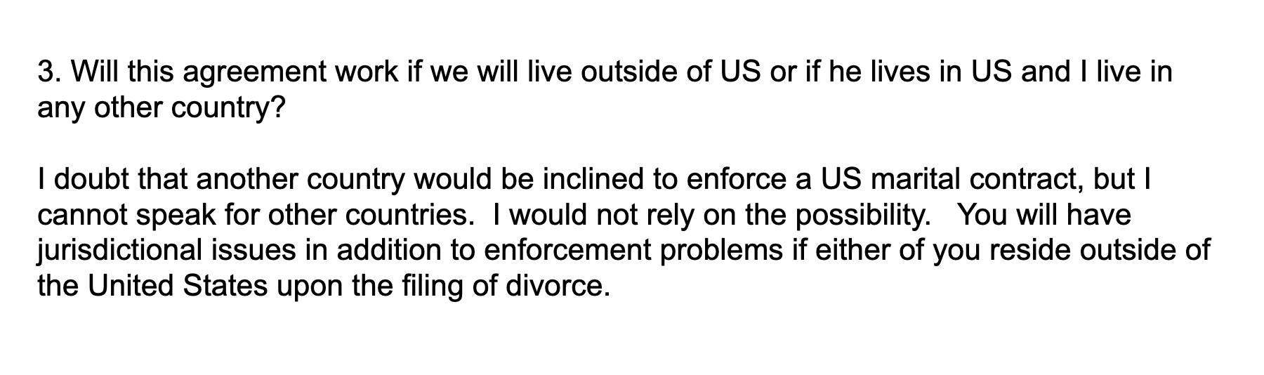 Здесь я спрашиваю, будет ли договор работать, если мы будем жить в другой стране. Оказывается, что, скорее всего, нет