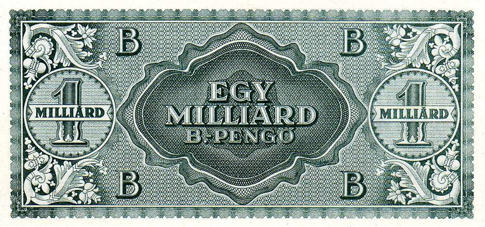 Миллиард триллионов (10 в 21 степени) пенгё — самая крупная по номиналу купюра в истории