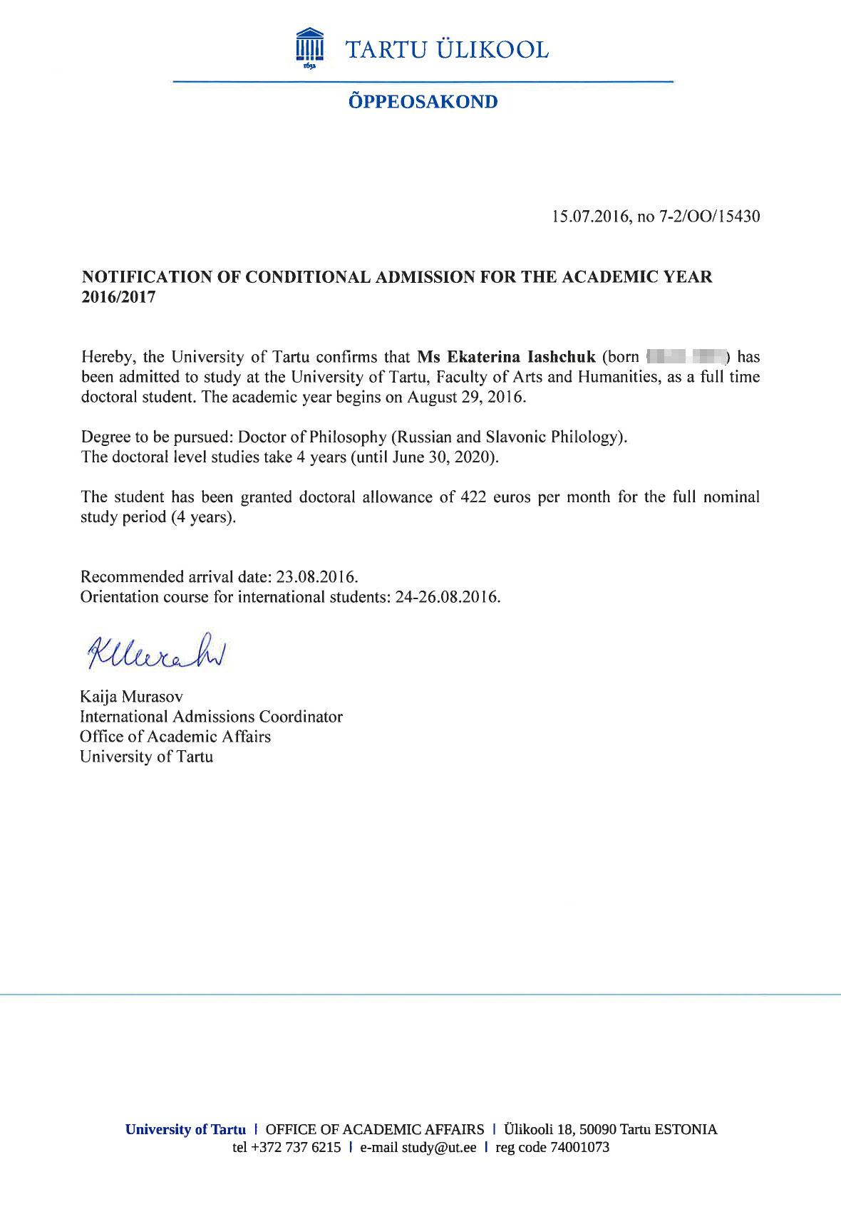 Приказ о моем зачислении в Тартуский университет. Там сразу указана моя стипендия — 422€ (30 000<span class=ruble>Р</span>), но это было в 2016 году, потом ее размер сильно вырос. Этот приказ может потребоваться при пересечении границы и оформлении ВНЖ — он подтверждает наличие достаточного легального дохода