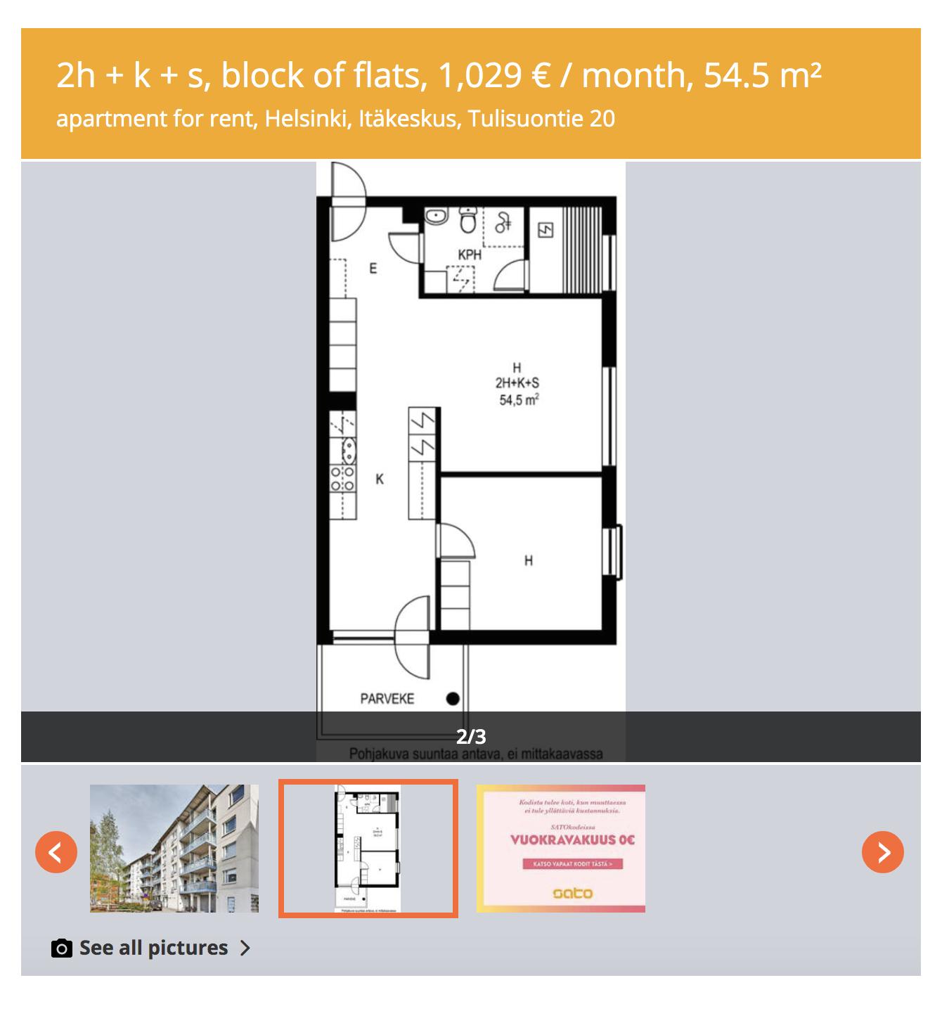 Типичное объявление осдаче жилья вХельсинки. Часто внем нетфото квартиры изнутри — только ееплан. Это проблема, потому чтомнебыхватило 2—3 снимков, чтобы понять, стоит лиехать напросмотр