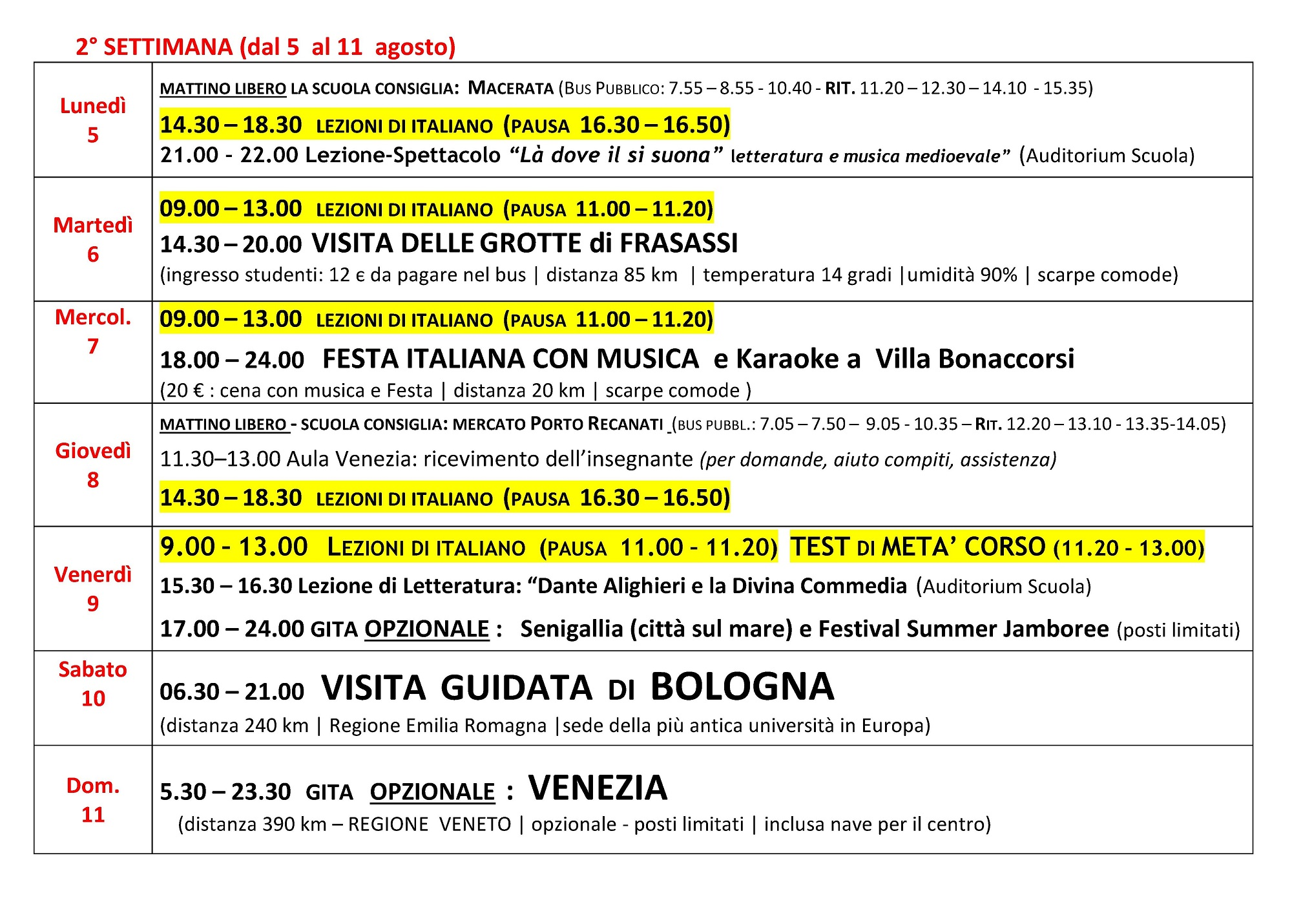 Программа мероприятий навторую неделю курса: желтым цветом выделено учебное время, белым — необязательное дляпосещения внеучебное